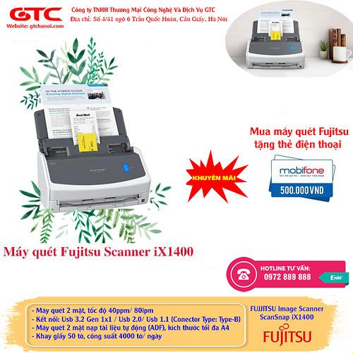 MUA MÁY QUÉT iX 1400 TẶNG 1 THẺ ĐIỆN THOẠI 500K- Máy quét Fujitsu ScanSnap iX 1400